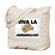 Viva La Armadillos Tote Bag