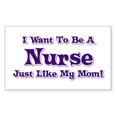 Want to be a Nurse Rectangle Sticker