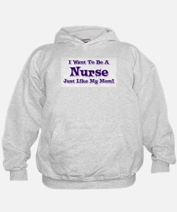 Want to be a Nurse Hoodie