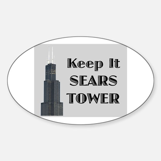 Keep It Sears Tower Oval Decal