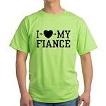 I Love My Fiance Green T-Shirt