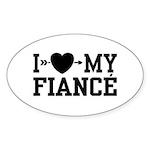 I Love My Fiance Oval Sticker