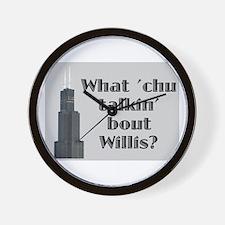 What Cha Talkin' bout Willis? Wall Clock