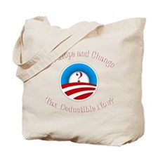 Are Hope and Change Deductible? Tote Bag