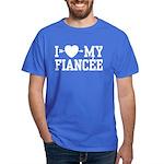 I Love My Fiancee Dark T-Shirt