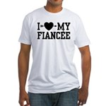 I Love My Fiancee Fitted T-Shirt