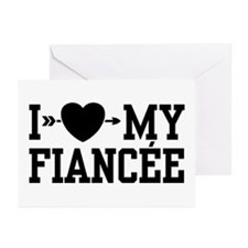 I Love My Fiancee Greeting Cards (Pk of 10)