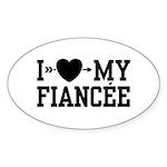 I Love My Fiancee Oval Sticker