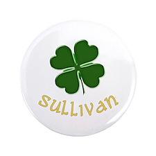 """Irish Sullivan 3.5"""" Button"""