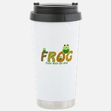 Frog Fully Rely On God Stainless Steel Travel Mug