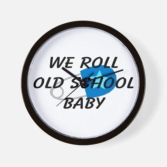 We roll old school Wall Clock