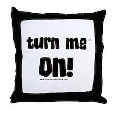 Turn me on Throw Pillow