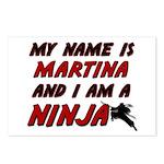 my name is martina and i am a ninja Postcards (Pac