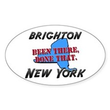brighton new york - been there, done that Decal