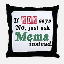 Just Ask Mema Throw Pillow