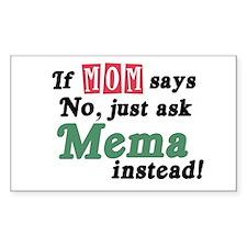 Just Ask Mema Rectangle Decal