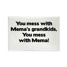 Don't Mess with Mema's Grandkids Rectangle Magnet