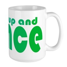 Shut up and Dance Mug