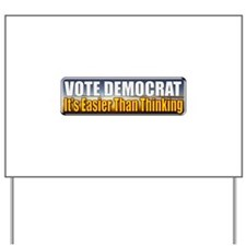 Vote Democrat Yard Sign