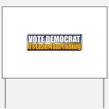 Vote Democrat Yard Sign
