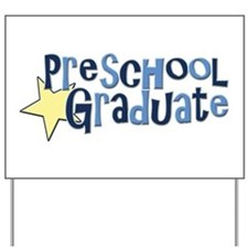Preschool Graduate Yard Sign