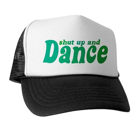 Shut up and Dance Trucker Hat