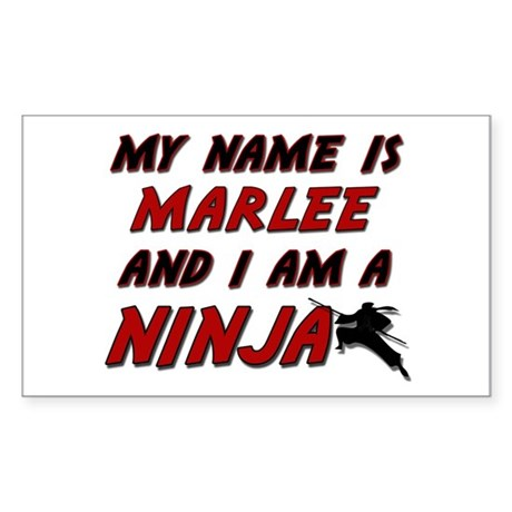 my name is marlee and i am a ninja Sticker (Rectan