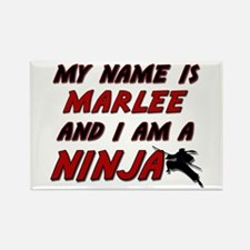 my name is marlee and i am a ninja Rectangle Magne