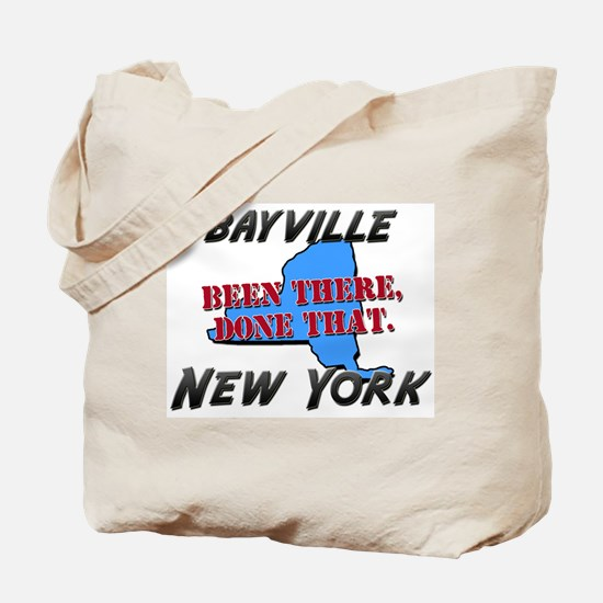 bayville new york - been there, done that Tote Bag