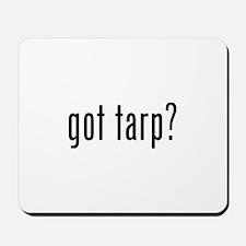 got tarp? Mousepad