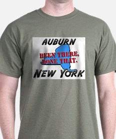 auburn new york - been there, done that T-Shirt