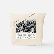 Give me Liberty... Tote Bag