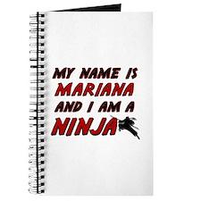 my name is mariana and i am a ninja Journal