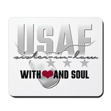 USAF Sister-in-law - With He Mousepad