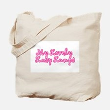 My Lovely Lady Lumps Tote Bag