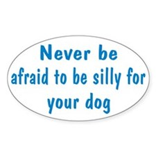 Be Silly Decal