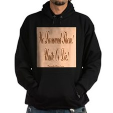 We surround them Hoodie