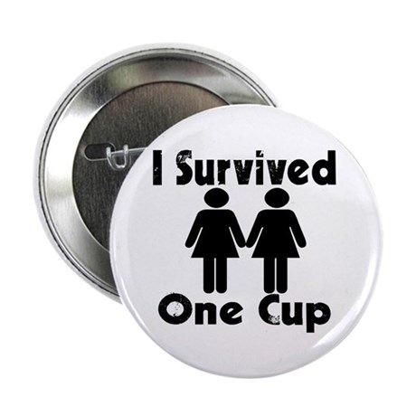 """2 girls 1 cup 2.25"""" Button"""