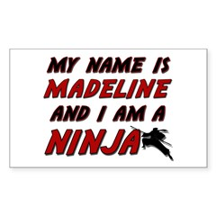 my name is madeline and i am a ninja Decal