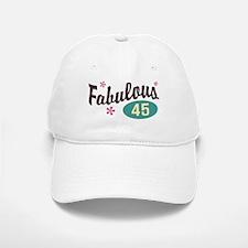 Fabulous 45 Baseball Baseball Cap