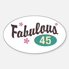Fabulous 45 Oval Decal