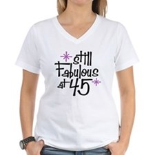 Still Fabulous at 45 Shirt