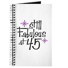 Still Fabulous at 45 Journal