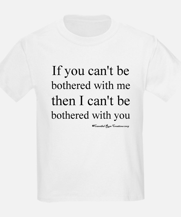 Bothersome T-Shirt