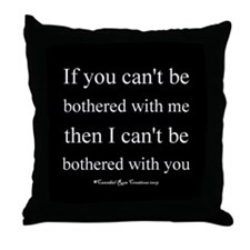 Bothersome Throw Pillow 2