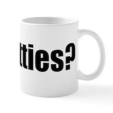 Got bitties? Mug