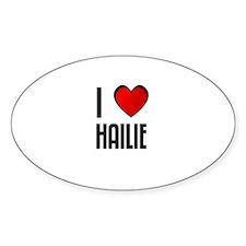I LOVE HAILIE Oval Decal