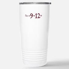 I'm a 9 -12er Travel Mug