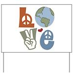 Love Earth Yard Sign