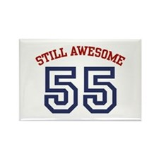 Still Awesome 55 Rectangle Magnet
